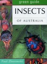 Insects of Australia : Australian Green Guides - Paul Zborowski