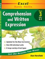 Excel Comprehension & Written Expression: Year 3 : Comprehension and Written Expression: Skillbuilder Year 3 - Alan Horsfield
