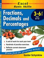 Excel Maths Support Books: Fractions, Decimals & Percentages : Years 3-6 - Excel