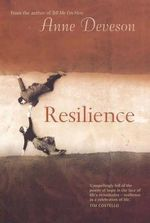 Resilience - Anne Deveson