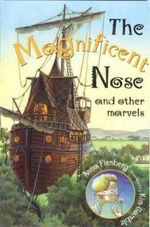 The Magnificent Nose and Other Marvels - Anna Fienberg