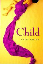 Child - Patti Miller