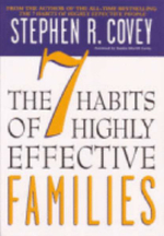The 7 Habits of Highly Effective Families :  From Effectiveness to Greatness - Stephen R. Covey