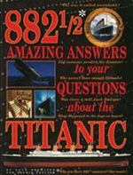 882 1/2 Amazing Answers to Your Questions about the Titanic - Hugh Brewster