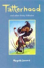 Tatterhood and Other Feisty Folk Tales : And other feisty folk tales - Margrete Lamond
