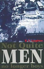 Not Quite Men, No Longer Boys - Kenny C. Laughton