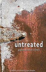 Untreaded Poems Black Writers : Poems by Black Writers - Josie Douglas