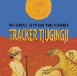 Tracker Tjungingji - Bob Randall
