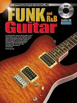 Progressive Funk and RandB Guitar Method - Peter Gelling