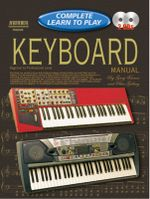 Learn to Play Keyboard :  Complete Learn to Play Instructions with 2 CDs - Gary Turner
