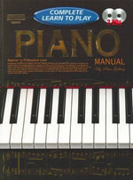 Piano Manual : Complete Learn To Play Instructions With 2 Cds - Peter Gelling
