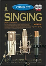 Singing Manual : Complete Instuctions - Peter Gelling