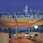 View from the Top : Grand Apartment Living - Janelle McCulloch