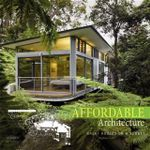Affordable Architecture : Great Houses On A Budget - Stephen Crafti