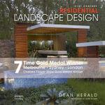21st Century Residential Landscape Design : Residential Landscaping - Dean Herald