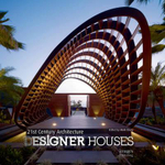 21st Century Architecture : Designer Houses - Mark Cleary