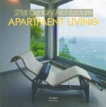 21st Century Architecture : Apartment Living - Beth Browne