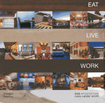 Eat Live Work - CCS Architecture : Monograph - Cass Calder Smith
