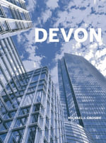 Devon : The Story of a Civic Landmark - Michael J. Crosbie
