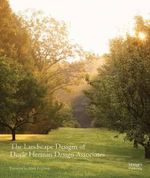 The Landscape Designs of Doyle Herman Design Associates : Doyle Herman Design Associates - Kathryn Herman