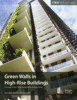 Green Walls and Vertical Vegetation in High-Rise Buildings - Payam Bahrami