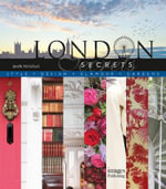 London Secrets : Architecture, History, Culture, Interiors - Driss Fatih