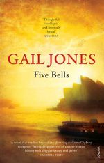 Five Bells - Gail Jones