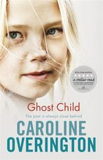 Ghost Child - Caroline Overington