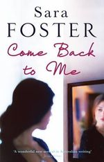 Come Back to Me - Sara Foster