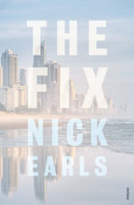 The Fix - Nick Earls