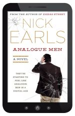 Analogue Men - Order your signed copy!* - Nick Earls