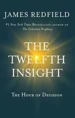The Twelfth Insight - James Redfield