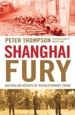 Shanghai Fury - Peter Thompson