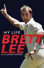 Brett Lee - My Life - Brett Lee