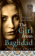 The Girl from Baghdad - Michelle Nouri