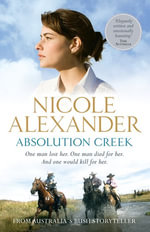 Absolution Creek - Nicole Alexander