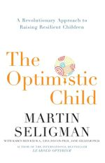 The Optimistic Child - Martin Seligman