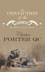 Conviction Of The Innocent - Chester Porter
