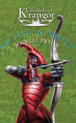 Chronicles Of Krangor 3 : The King In Reserve - Michael Pryor