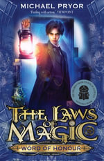 Laws Of Magic 3 : Word Of Honour - Michael Pryor