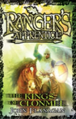 Ranger's Apprentice 8 : The Kings of Clonmel - John Flanagan