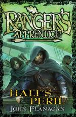 Ranger's Apprentice 9 : Halt's Peril - John Flanagan