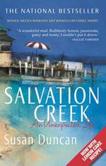 Salvation Creek : An Unexpected Life - Susan Duncan