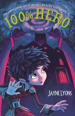 100% Hero - Jayne Lyons