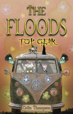 Floods 7 : Top Gear - Colin Thompson