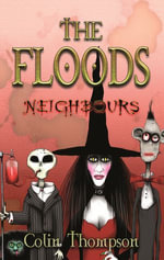 Floods 1 : Neighbours - Colin Thompson