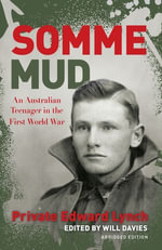 Somme Mud Young Readers' Edition : Young Readers' Edition - Will Davies