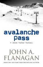 Avalanche Pass - John A Flanagan