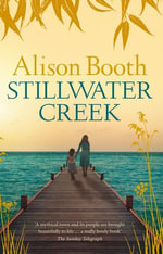 Stillwater Creek - Alison Booth