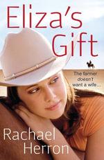 Eliza's Gift - Rachael Herron